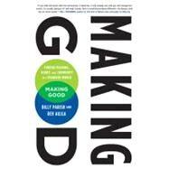 Making Good by AUJLA, DEVAUJLA, DEV, 9781605290782