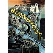 Woundabout by Rosen, Lev; Rosen, Ellis, 9780316370783