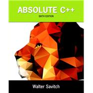 Absolute C++ by Savitch, Walter; Mock, Kenrick, 9780133970784
