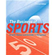 The Business of Sports by Rosner, Scott; Shropshire, Kenneth L., 9780763780784