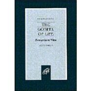 The Gospel of Life: Evangelium Vita by John Paul II, 9780819830784