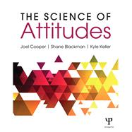 The Science of Attitudes by Cooper; Joel, 9781138820784