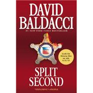 Split Second by Baldacci, David, 9781455550784