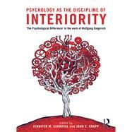 Psychology as the Discipline of Interiority: