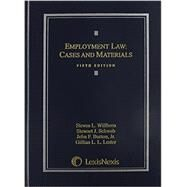 Employment Law: Cases and Materials by Willborn, Steven L., 9781422490785
