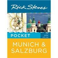 Rick Steves Pocket Munich & Salzburg by Steves, Rick, 9781631210785