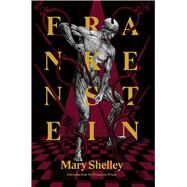 Frankenstein by Shelley, Mary Wollstonecraft; Prose, Francine, 9781632060785