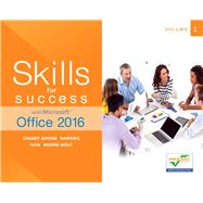 Skills for Success with Microsoft Office 2016 Volume 1 by Adkins, Margo Chaney; Hawkins, Lisa; Hain, Catherine; Murre-Wolf, Stephanie, 9780134320786