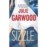 Sizzle by GARWOOD, JULIE, 9780345500786
