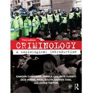 Criminology: A Sociological Introduction by Carrabine; Eamonn, 9780415640787