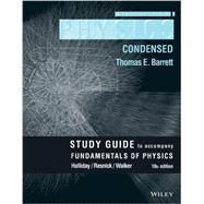 Fundamentals of Physics: Condensed by Halliday, David; Resnick, Robert; Walker, Jearl, 9781118230787