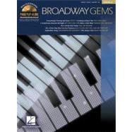 Broadway Gems : Piano Play-along Volume 67 by HAL LEONARD PUBLISHING CORPORATION, 9781423460787