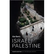 Israel/Palestine by Dowty, Alan, 9781509520787