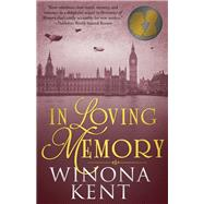 In Loving Memory by Kent, Winona, 9781682300787