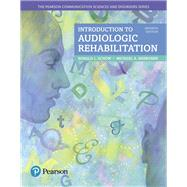 Introduction to Audiologic Rehabilitation by Schow, Ronald L.; Nerbonne, Michael A., 9780134300788