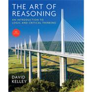 The Art of Reasoning: An Introduction to Logic and Critical Thinking by Kelley, David, 9780393930788