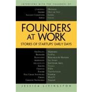 Founders at Work : Stories of Startups' Early Days by Livingston, Jessica, 9781430210788