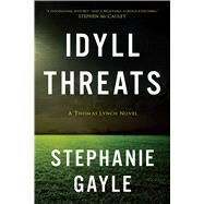 Idyll Threats by GAYLE, STEPHANIE, 9781633880788