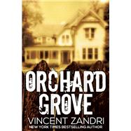 Orchard Grove by Zandri, Vincent, 9781940610788