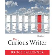 Curious Writer, The,  Plus MyWritingLab with Pearson eText -- Access Card Package by Ballenger, Bruce, 9780134150789