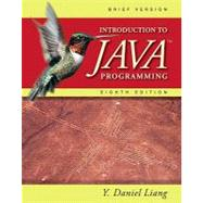 Introduction to Java Programming, Brief by Liang, Y. Daniel, 9780132130790