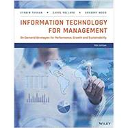 Information Technology for Management by Turban, Efraim; Pollard, Carol; Wood, Gregory, 9781118890790