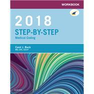 Step-by-step Medical Coding 2018 by Buck, Carol J.; Koesterman, Jackie Grass, 9780323430791