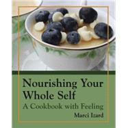 Nourishing Your Whole Self by Izard, Marci, 9781455620791