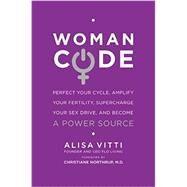 Woman Code by Vitti, Alisa, 9780062130792