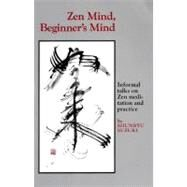 Zen Mind, Beginner's Mind by SUZUKI, SHUNRYU, 9780834800793