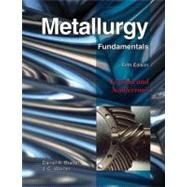 Metallurgy Fundamentals by Brandt, Daniel A.; Warner, J. C., 9781605250793