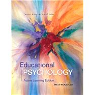 Educational Psychology Active Learning Edition with MyEducationLab with Enhanced Pearson eText, Loose-Leaf Version -- Access Card Package by Woolfolk, Anita, 9780134240794