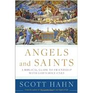 Angels and Saints by HAHN, SCOTT, 9780307590794