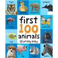 First 100 Animals by Priddy, Roger, 9780312510794