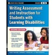 Writing Assessment and Instruction for Students with Learning Disabilities by Mather, Nancy; Wendling, Barbara J.; Roberts, Rhia, 9780470230794