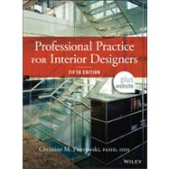 Professional Practice for Interior Designers, 5th Edition by Christine Piotrowski, 9781118090794