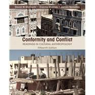Conformity and Conflict: Readings in Cultural Anthropology, 15/e by SPRADLEY; MCCURDY, 9780205990795
