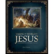 Taking the World for Jesus by Swanson, Kevin, 9781683440796