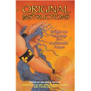 Original Instructions by Nelson, Melissa K., 9781591430797