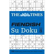 The Times Fiendish Su Doku Book 8 by Times Mind Games, 9780007580798