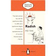 Radish by Yan, Mo; Goldblatt, Howard, 9780734310798