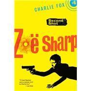 Second Shot by Sharp, Zoe, 9781631940798