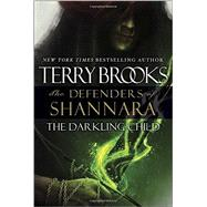 The Darkling Child by BROOKS, TERRY, 9780345540799