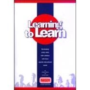 Learning to Learn : Developing Study Skills with Pupils Who Have Special Educational Needs by Malone,Gordon, 9780906730799