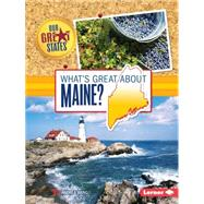 What's Great About Maine? by Wang, Andrea, 9781467760799