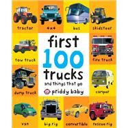 First 100 Trucks by Priddy, Roger, 9780312510800