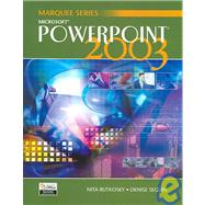 Microsoft Powerpoint 2003 by Rutkosky, Nita Hewitt; Seguin, Denise, 9780763820800
