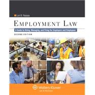 Employment Law: A Guide to Hiring, Managing and Firing for Employers and Employees, Second Edition by Rassas, Lori B., 9781454840800