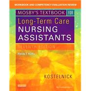 Mosby's Textbook for Long-Term Care Nursing Assistants: Workbook and Competency Evaluation Review by Kelly, Relda T., R.N., 9780323320801