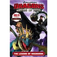 Dragons: Riders of Berk - Volume 5: The Legend of Ragnarok (How to Train Your Dragon TV) by TITAN COMICS, 9781782760801